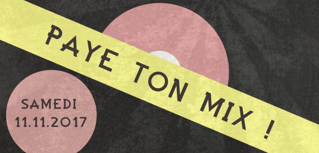 Affiche pour l'événement Paye ton Mix